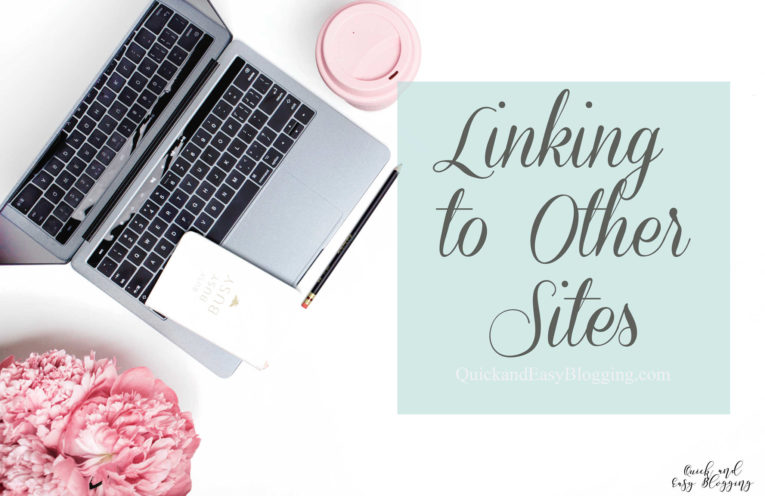 We're covering the topic of outbound links on Quick and Easy Blogging. Don't Be Afraid To Link to Other Sites #blogtips