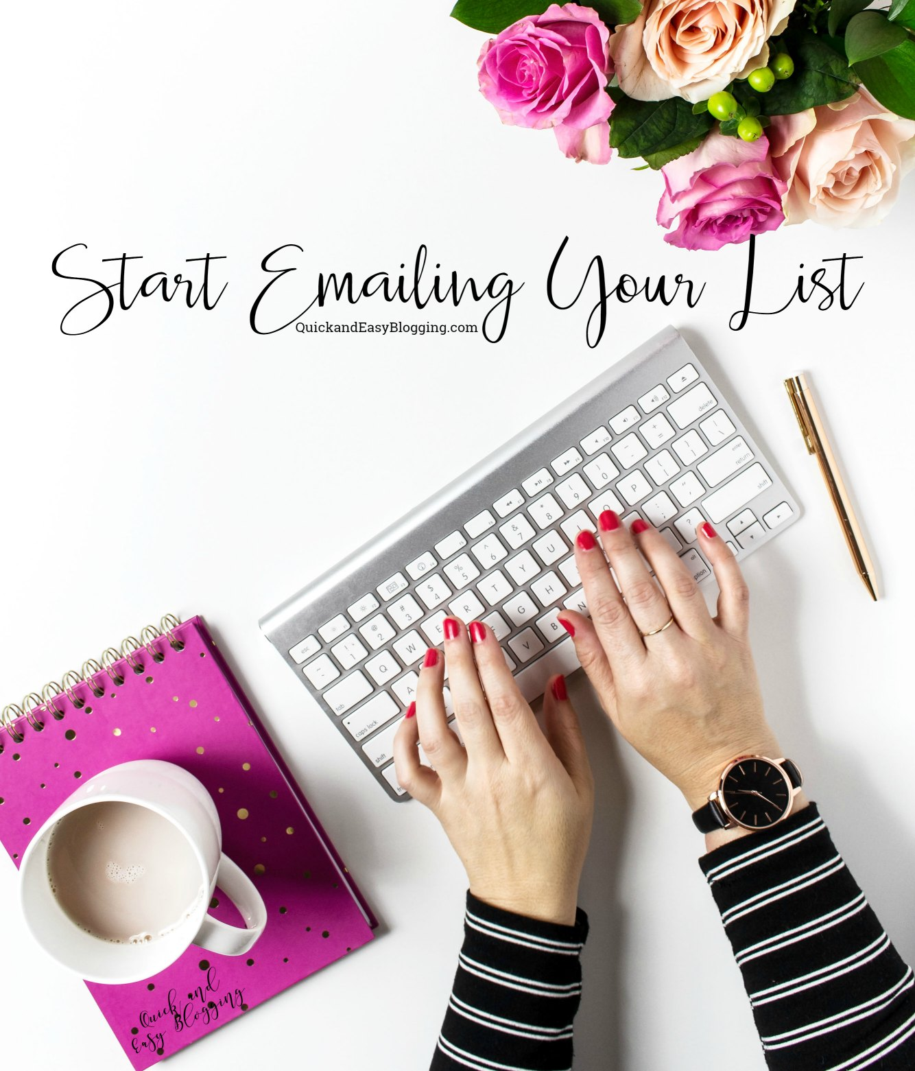 Start Emailing Your List About New Blog Posts